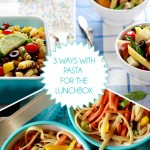 3 ways with pasta for the school lunchbox