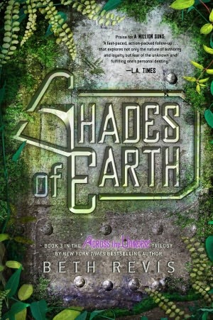 Shades of Earth, by Beth Revis