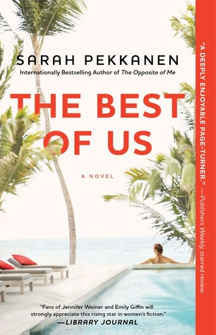 The Best of Us, by Sarah Pekkanen