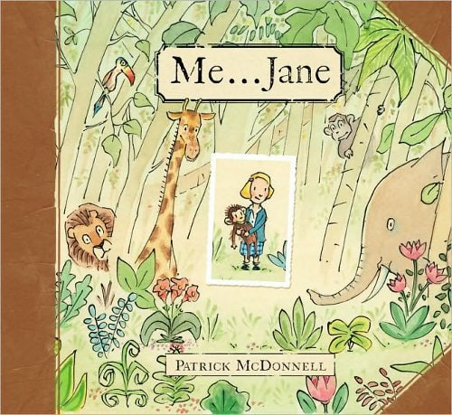 Me...Jane, by Patrick McDonnell