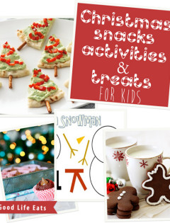 christmas snacks, activities, and treats for kids