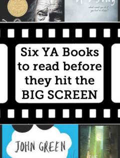Six YA Books to read before they hit the big screen