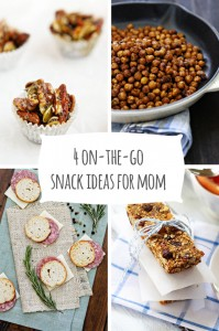4 On the Go Snack Ideas for Mom