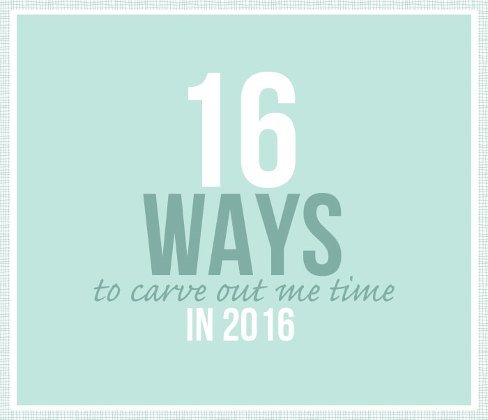 "16 Ways to Carve Out ""Me Time"" in 2016"