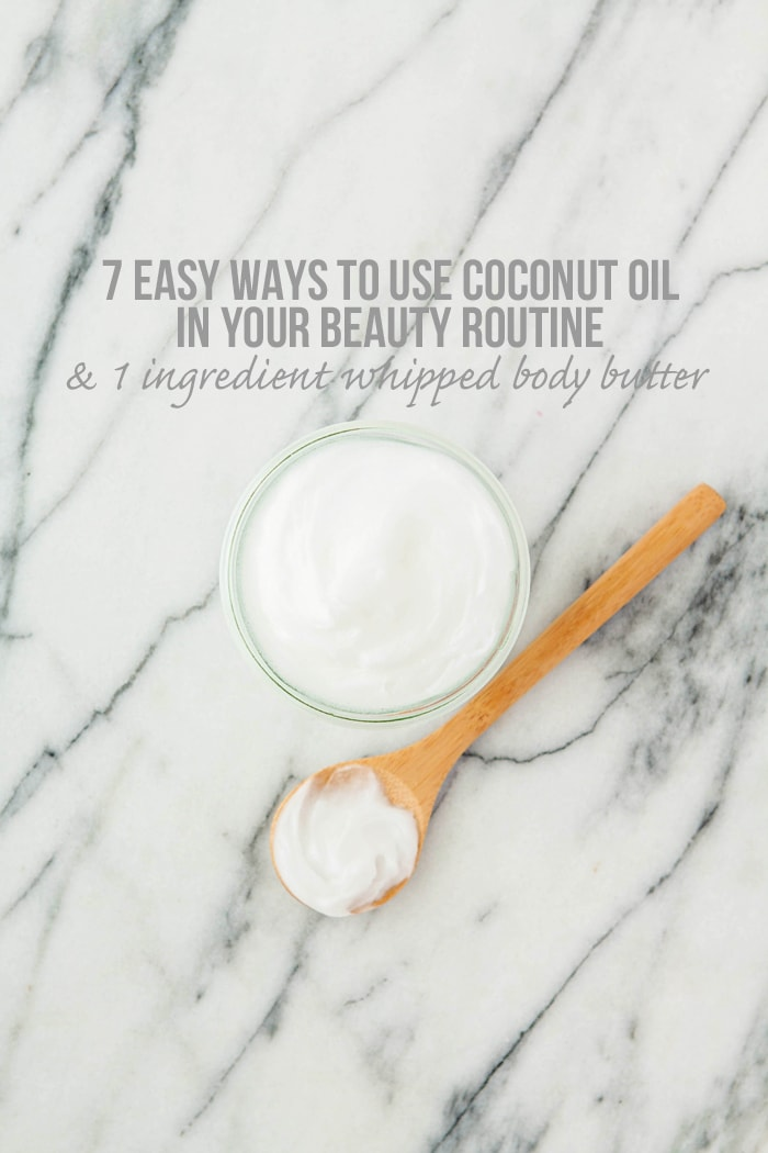 7 Easy Ways to Use Coconut Oil in Your Beauty Routine and 1-Ingredient Whipped Body Butter