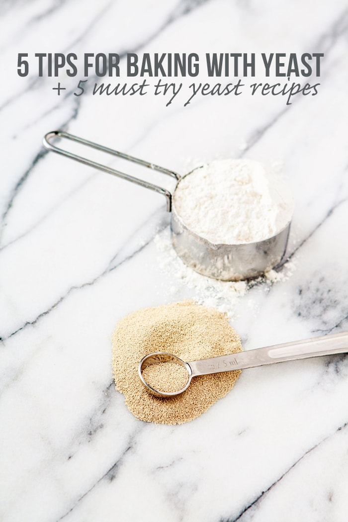 5 Tips for Baking with Yeast and What to Make with Yeast