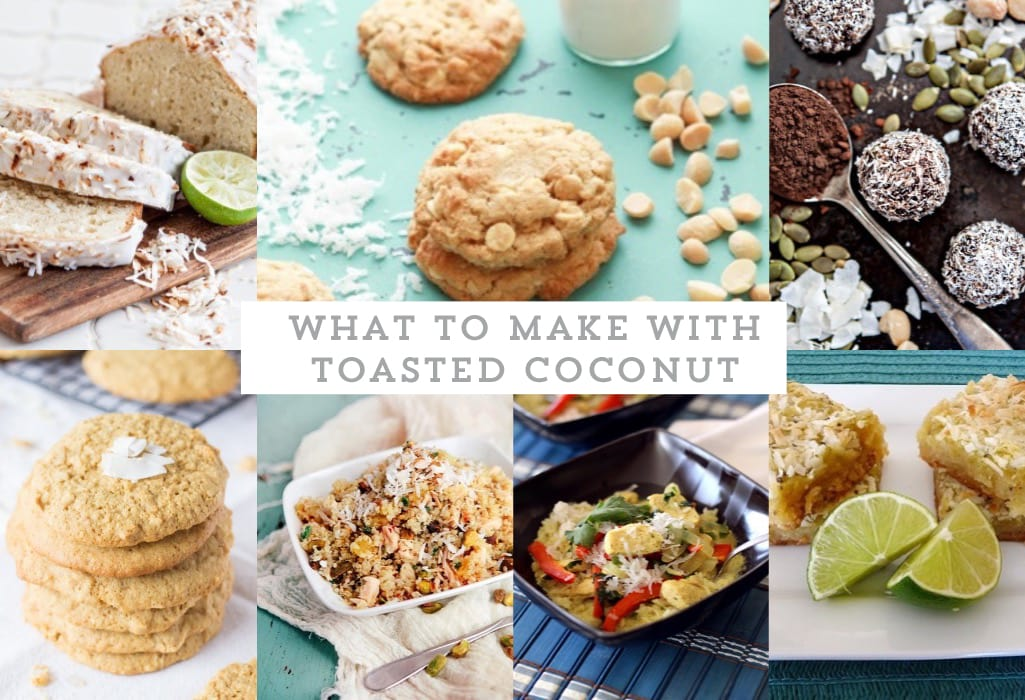 collage of favorite toasted coconut recipes